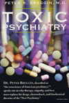 Toxic Psychiatry Book 1 ct.